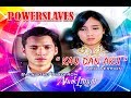 #Powerslaves    POWERSLAVES - KAU DAN AKU ( NEW VERSION ) SOUNDTRACK ANAK LANGIT SCTV, COMING SOON !