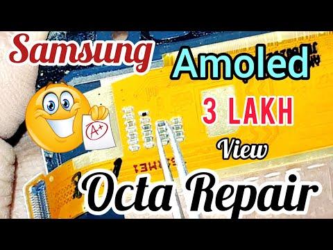 Samsung all (AMOLED) Octa repair Full Solution Video