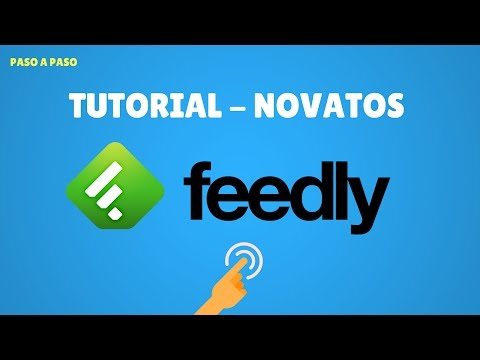 Tutorial Feedly en Español para Novatos 2017