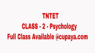 Class 2 -TN TET Psychology