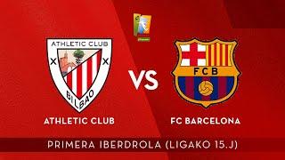 🔴 LIVE | Athletic Club – FC Barcelona | Primera Iberdrola 2019-20 I J 15. jardunaldia