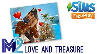 Sims FreePlay - Love & Treasure Quest (Tutorial & Walkthrough)