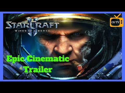 Epic game Trailers! StarCraft 2 Wings of Liberty.