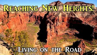 Reaching New Heights - Living on the Road 04-2019