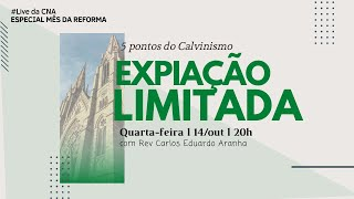 Live CNA #201014_20h - Cinco Pontos do Calvinismo
