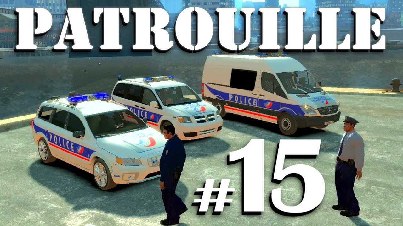 gta iv mods french patrouille 15 police nationale 2 0 youtube. Black Bedroom Furniture Sets. Home Design Ideas