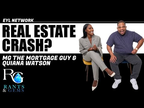 RANTS & GEMS: When will the housing market crash?