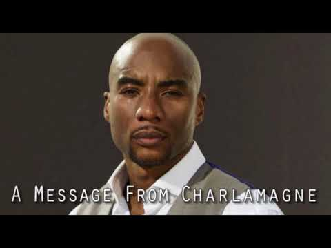 A Message From Charlamagne