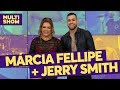 Márcia Fellipe + Jerry Smith | TVZ Ao Vivo | Música Multishow