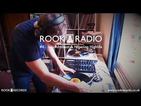 Rook Radio #6 - 70's Afrobeat & Nigerian Highlife (Vinyl Mix)