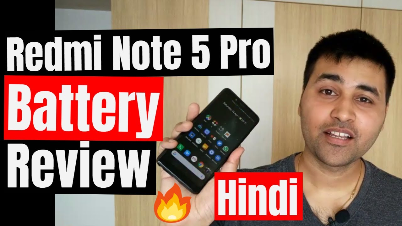 Xiaomi Redmi Note 5 Pro Detailed Battery Review with Heating