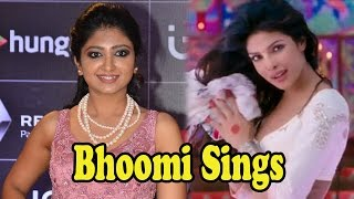Bhoomi Trivedi Sings Priyanka Chopra