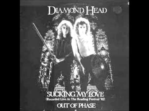Diamond Head - Sucking My Love (Live)