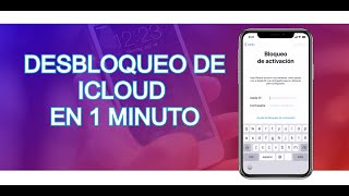 Desbloqueo de iCloud en 1 Minuto    Junio 2020