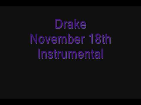 Drake - November 18th Instrumental