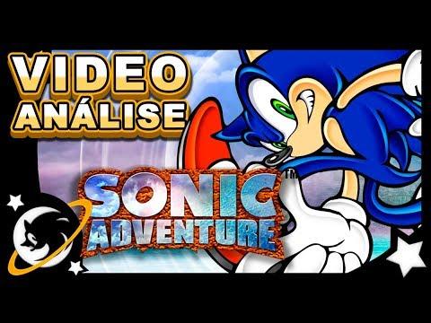 Sonic Adventure / Sonic Adventure DX | VIDEOANÁLISE