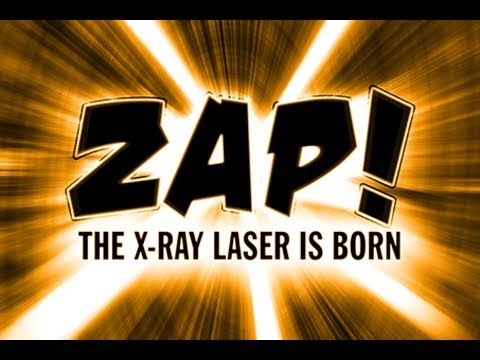 Public Lecture—ZAP! The X-Ray Laser is Born