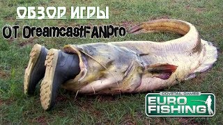 обзор игры Euro Fishing от DreamcastFANpro