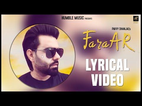 Faraar   Pavvy Dhanjal   Simran Dhaliwal   Lyrical Video   Latest Punjabi Song 2018   Humble Music