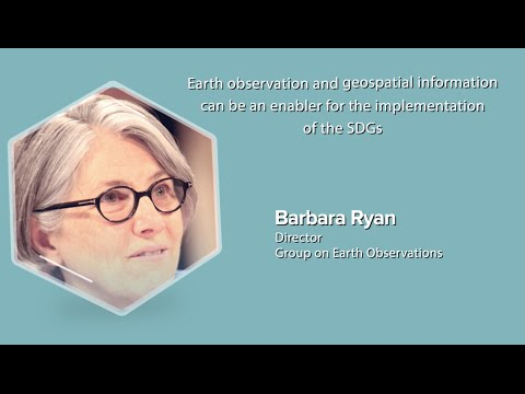 EO and Geo-information can be an enabler for the implementation of the SDGs, belives Barbara Ryan