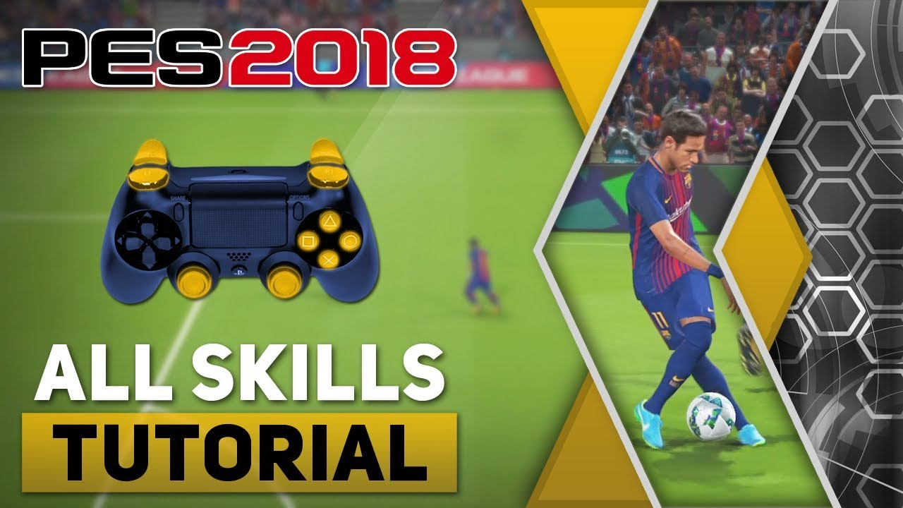 PES 2018 All Tricks and Skills Tutorial