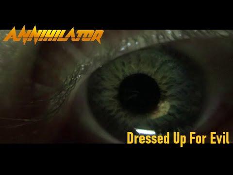 ANNIHILATOR – Dressed Up For Evil