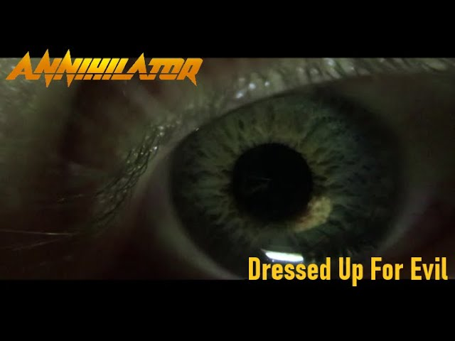 ANNIHILATOR - Dressed Up For Evil (Official Video)
