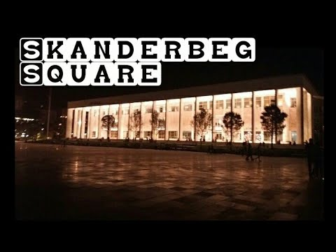 Skanderbeg Square 2017