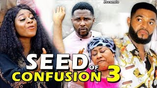 SEED OF CONFUSION SEASON 3 - New Movie 2019 Latest Nigerian Nollywood Movie Full HD