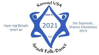 Karmiel USA 2021 - Yom Ha'Shishi