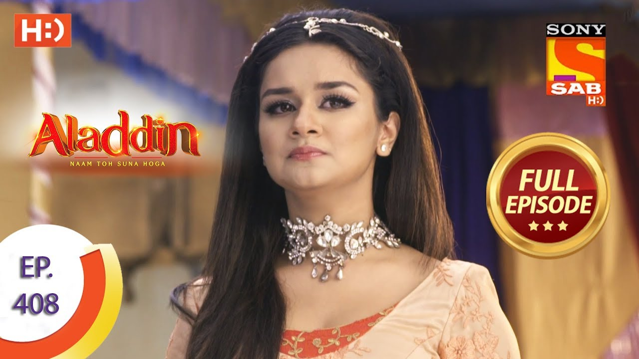 Download Aladdin - Ep 408 - Full Episode - 9th March 2020