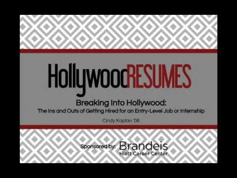 Breaking into Hollywood: The Ins & Outs of Getting Hired for Entry-Level Jobs & Internships
