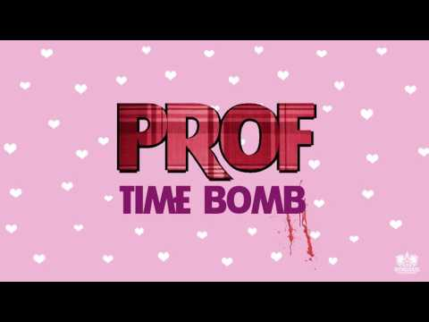 Prof - Time Bomb (Official Audio)