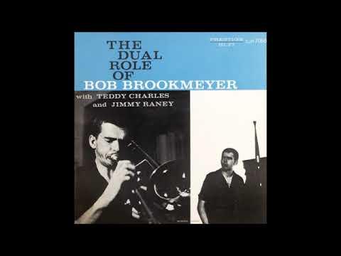 Bob Brookmeyer -  The Dual Role of Bob Brookmeyer ( Full Album )