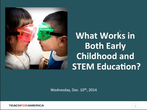 [WEBINAR] What Works in Both Early Childhood and STEM Education?