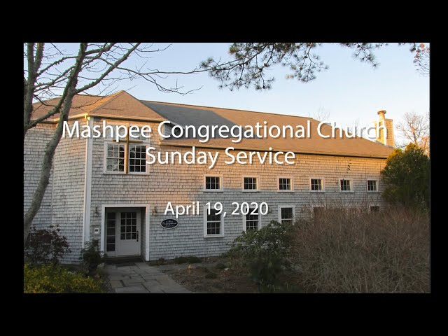 Mashpee Congregational Service 04 19 20