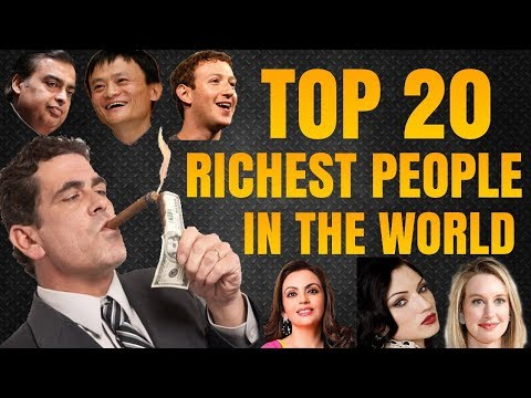 2018 Top 20 Richest People in the World with Total Net Worth