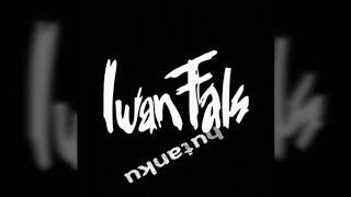 Iwan fals _Hutanku_