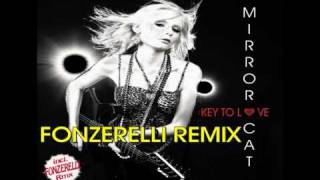 MIRROR CAT - KEY TO LOVE (FONZERELLI REMIX)
