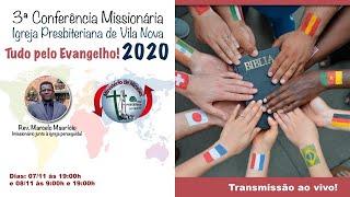 Tudo pelo evangelho - Conferência missionária dia 1