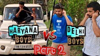 HARYANA BOYS VS DELHI BOYS (PART-2) | HR13 Vines