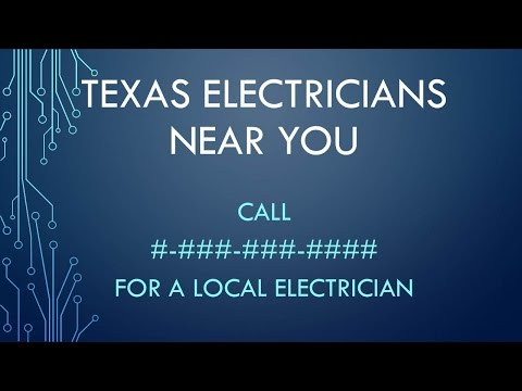 (City), Tx Electricians - Call #-###-###-#### (Example Video)