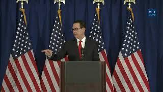 Press Briefing with Secretary of the Treasury Steven Mnuchin