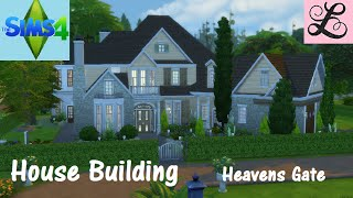 The Sims 4: House Building - Heavens Gate