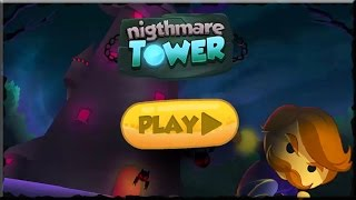 Nightmare Tower Full Game Walkthrough (All Levels)