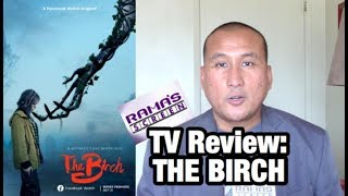 TV Review: Facebook Watch 'THE BIRCH' Series