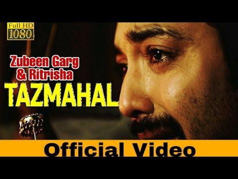 Tazmahal - ZUBEEN GARG   Ritrisha Sarmah   Utpal Das   Official Video   New Assamese Song 2019