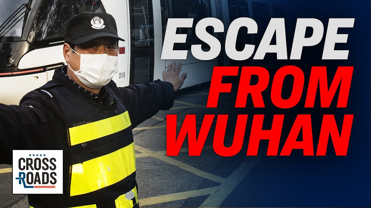 Escape from Wuhan: 55,000 People Flee; Second Wave Of Outbreaks?  | CCP virus | Crossroads