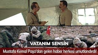 Mustafa Kemal Paşa'dan gelen haber herkesi umutlandırdı! - Vatanım Sensin 58. Bölüm