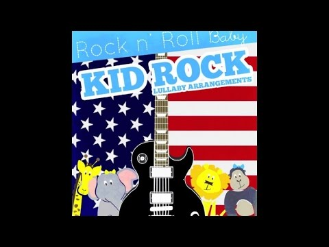 American Badass (Lullaby Cover of Kid Rock) // Rock N' Roll Baby Music